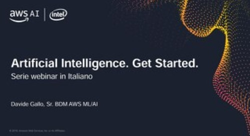 Get Started. Artificial Intelligence at Amazon e casi d'uso di aziende di successo