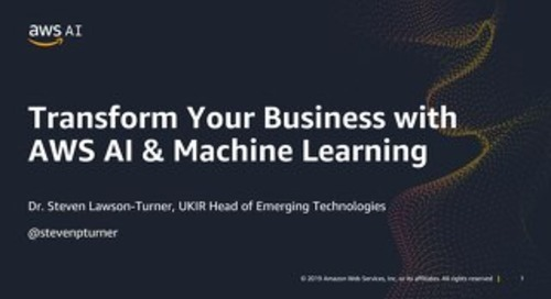 Transform Your Business with AWS AI & Machine Learning - Slides