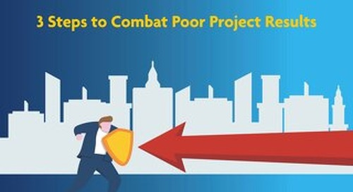 3 Steps to Combat Poor Project Results