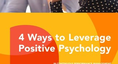 4 Ways to Leverage Positive Psychology in Continuous Performance Management