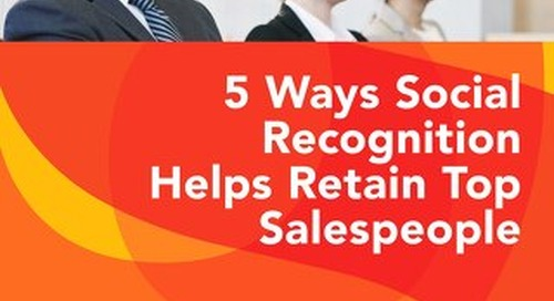 5 Ways Social Recognition Helps Retain Top Salespeople