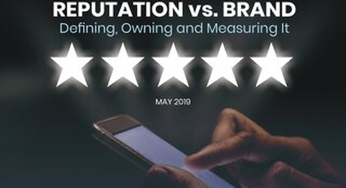 The CMO Perspective on Reputation vs. Brand