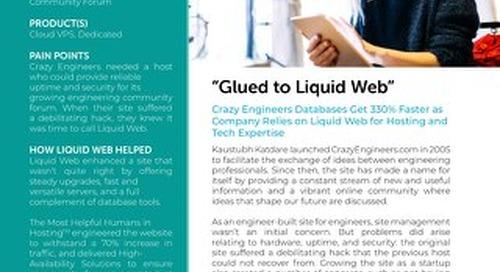 """Glued to Liquid Web"" - Crazy Engineers Case Study"