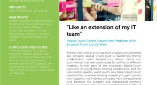 """""""Like an extension of my IT team"""" - Rapid Crush Case Study"""