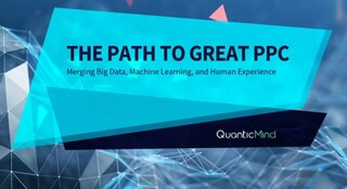 [eBook] The Path To Great PPC: Merging Big Data, Machine Learning, and Human Experience