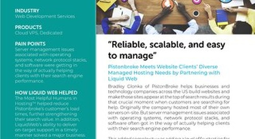 """""""Reliable, scalable, and easy to manage"""" - Piston Broke Case Study"""