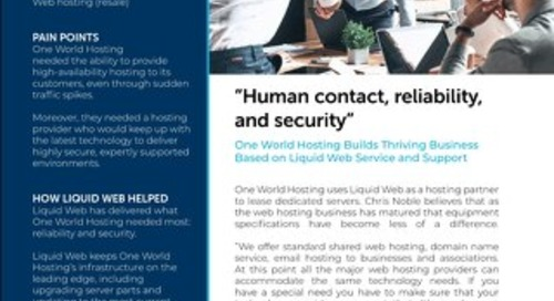 """Human contact, reliability, and security"" - One World Hosting Case Study"