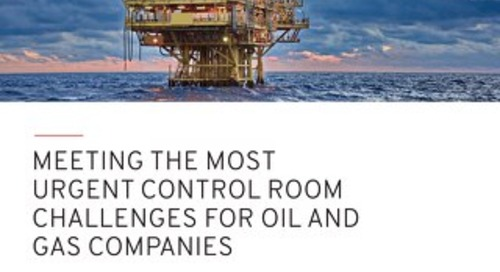 Meeting the Most Urgent Control Room Challenges for Oil and Gas Companies