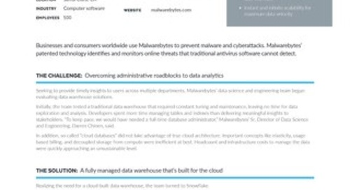 Malwarebytes: Accelerating Data-Driven Malware Protection with Snowflake