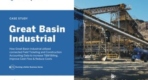Great Basin Used Integrated Field Ticketing to Increase T&M Billing and Reduce Cost