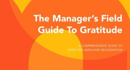 The Manager's Field Guide to Gratitude