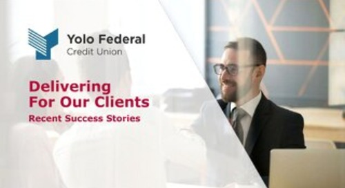 Client Success Stories: Yolo Federal Credit Union