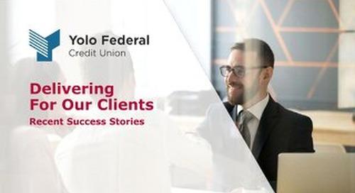 Client Success Stories: Yolo Federal Credit Union