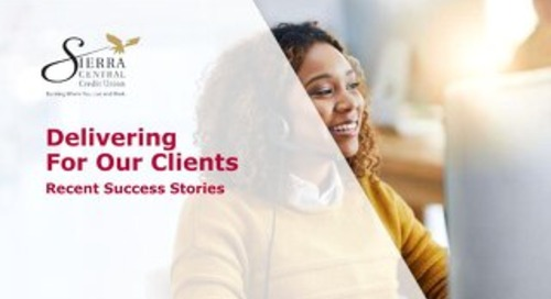 Client Success Stories: Sierra Central Credit Union