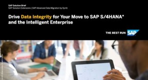 Drive Data Integrity for Your Move to SAP S/4HANA and the Intelligent Enterprise