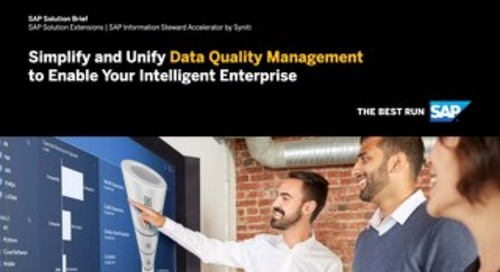 Simplify and Unify Data Quality Management to Enable Your Intelligent Enterprise