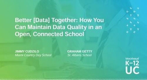 Better Data Together: How You Can Maintain Data Quality in an Open, Connected School