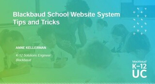 Blackbaud School Website System Tips and Tricks