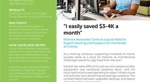 """I easily saved $3-4K a month"" - Hotwire Networks Case Study"