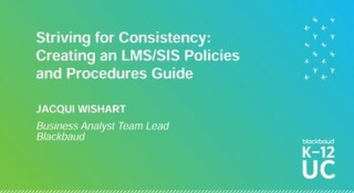 Striving for Consistency Creating an LMS SIS Policies and Procedures Guide