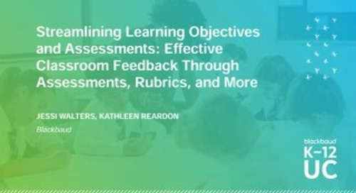 Streamlining Learning Objectives and Assessments Effective Classroom Feedback Through Assessments, Rubrics, and More