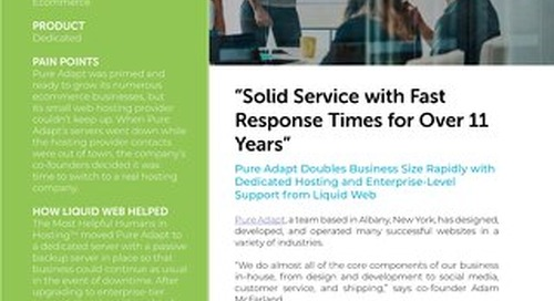 """Solid Service with Fast Response Times for Over 11 Years"" - Pure Adapt Case Study"