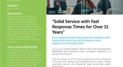 """""""Solid Service with Fast Response Times for Over 11 Years"""" - Pure Adapt Case Study"""
