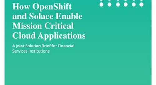 OpenShift Solace Mission Critical Cloud Applications FSI