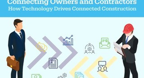 Connecting Owners and Contractors: How Technology Drives Connected Construction