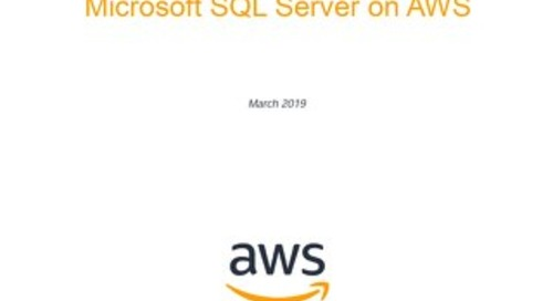 Best practices for deploying Microsoft SQL server on AWS