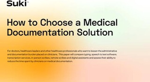 How To Choose a Medical Documentation Solution