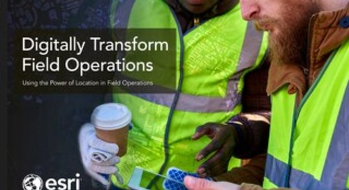 Digitally Transform Field Operations