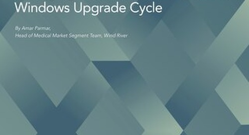 Managing the 2020 Medical Device Windows Upgrade Cycle
