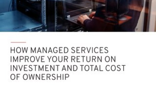How Managed Services Improve TCO and ROI