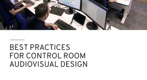 Best Practices for Control Room Audiovisual Design
