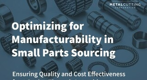 Optimizing for Manufacturability in Small Parts Sourcing