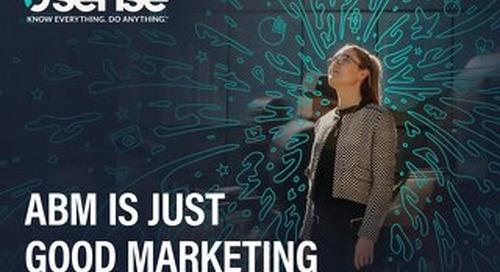 ABM is Just Good Marketing
