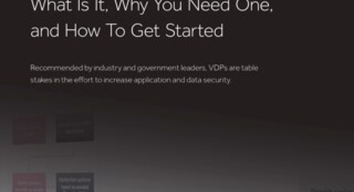 Vulnerability Disclosure Policy. What is it. Why you need one. How to get started.