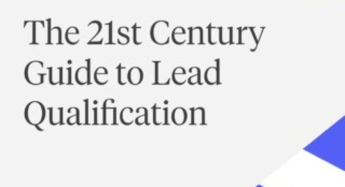 The 21st Century Guide to Lead Qualification