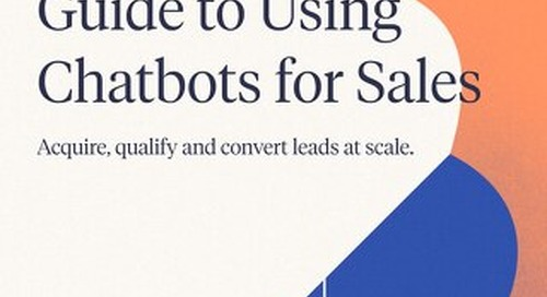 The Complete Guide to Using Chatbots for Sales