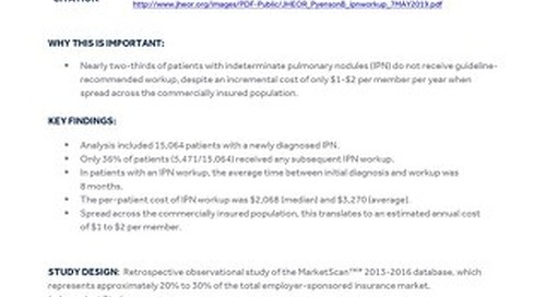 Clinical Summary: No Apparent Workup for Most New Indeterminate Pulmonary Nodules in US Commercially-Insured Patients