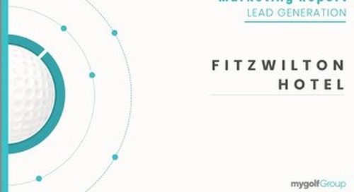 Fitzwilton Hotel - Lead Generation Report