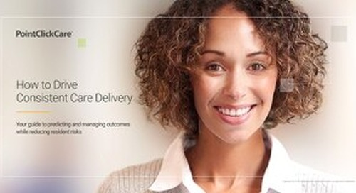 How to Drive Consistent Care Delivery