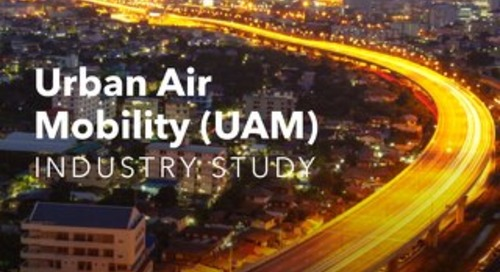 Urban Air Mobility (UAM) Industry Study