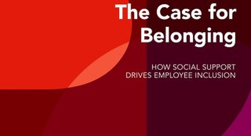 The Case for Belonging: How Social Support Drives Employee Inclusion