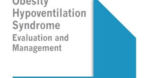 Obesity Hypoventilation Syndrome - Evaluation and Management