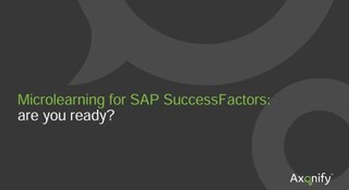 Microlearning for SAP SuccessFactors: are you ready?