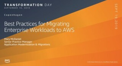 Migration Best Practices_AWS Transformation Day CPH 190919