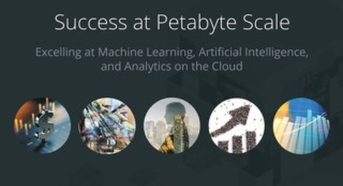 Success at Petabyte Scale