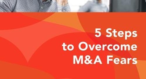 5 Steps Overcome M&A Fears